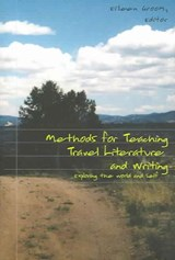 Methods for Teaching Travel Literature and Writing | Eileen L. Groom |