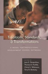 Traditions, Standards, and Transformations