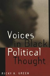 Voices in Black Political Thought | Ricky K. Green |