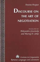 Discourse on the Art of Negotiation