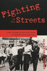 Fighting in the Streets | Max Arthur Herman |