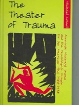 The Theater of Trauma | Michael Cotsell |