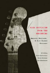 Rock Criticism from the Beginning | Ulf Lindberg |