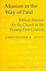Mission in the Way of Paul | Christopher R. Little |