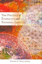 The Politics of Ethnicity and National Identity
