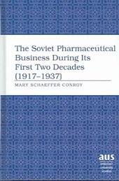 The Soviet Pharmaceutical Business During Its First Two Decades (1917-1937)