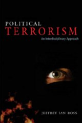 Political Terrorism | Jeffrey Ian Ross |