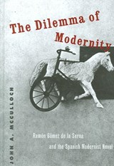 The Dilemma of Modernity | John A. McCulloch |