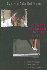 From the Classroom to the Corner | Cynthia Cole Robinson |