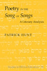 Poetry in the Song of Songs | Patrick Hunt |
