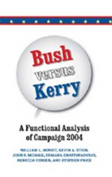 Bush versus Kerry | William L. Benoit |
