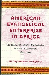 American Evangelical Enterprise in Africa