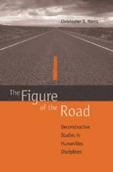 The Figure of the Road | Christopher D. Morris |