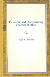 Platonistic and Disenchanting Theories of Ethics