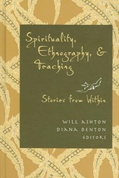 Spirituality, Ethnography, and Teaching