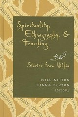 Spirituality, Ethnography, and Teaching |  |