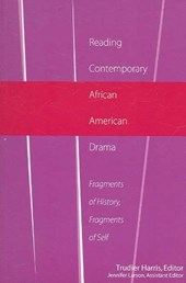 Reading Contemporary African American Drama