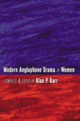 Modern Anglophone Drama by Women |  |