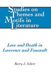 Love and Death in Lawrence and Foucault | Barry J. Scherr |