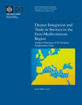 Deeper Integration And Trade In Services In The Euro-mediterranean Region | Daniel Muller-Jentsch |
