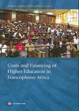 Costs and Financing of Higher Education in Francophone Africa | Brossard, Mathieu ; Foko, Borel |