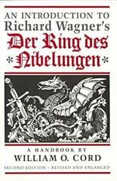 An Introduction to Richard Wagner's Der Ring Des Nibelungen