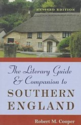 The Literary Guide & Companion to Southern England | Robert M. Cooper |