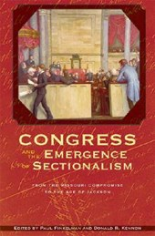 Congress and the Emergence of Sectionalism