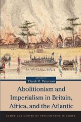 Abolitionism and Imperialism in Britain, Africa, and the Atlantic | auteur onbekend |