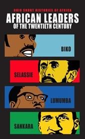 African Leaders of the Twentieth Century