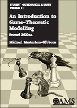 An Introduction to Game-Theoretic Modelling | Michael Mesterton-Gibbons |