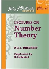 Lectures on Number Theory | Lejeune Dirichlet, Peter Gustav ; Dedekind, Richard ; Dirichlet, P. G. L. |