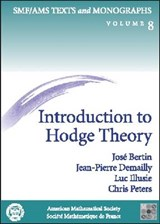 Introduction to Hodge Theory | Jose Bertin; Jean-Pierre Demailly; Luc Illusie; Chris Peters |