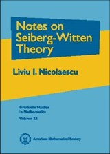 Notes on Seiberg-Witten Theory | Liviu I. Nicolaescu |