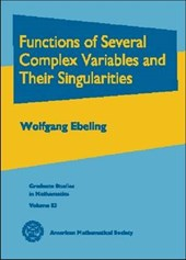 Functions of Several Complex Variables and Their Singularities