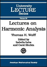 Lectures on Harmonic Analysis | Thomas H. Wolff |