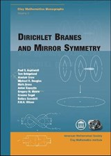 Dirichlet Branes and Mirror Symmetry | Paul S Aspinwall |