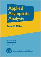 Applied Asymptotic Analysis | Peter D. Miller |