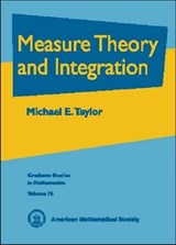 Measure Theory and Integration | Michael Eugene Taylor |
