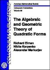 The Algebraic and Geometric Theory of Quadratic Forms