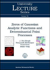 Zeros of Gaussian Analytic Functions and Determinantal Point Processes | J.Ben Hough; Manjunath Krishnapur; Yuval Peres; Balint Virag |