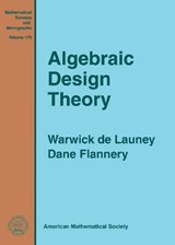 Algebraic Design Theory | De Launey, Warwick ; Flannery, Dane |