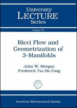 Ricci Flow and Geometrization of 3-Manifolds | John W. Morgan |