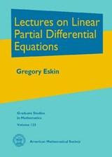 Lectures on Linear Partial Differential Equations | G. I. Eskin |