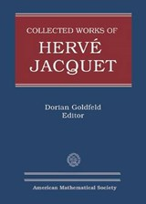 Collected Works of Herve Jacquet | Dorian Goldfeld |