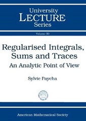Regularised Integrals, Sums and Traces
