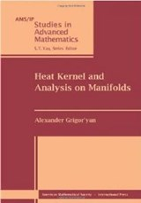 Heat Kernel and Analysis on Manifolds | Alexander Grigor'yan |