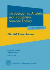 Introduction to Analytic and Probabilistic Number Theory | Gerald Tenenbaum |