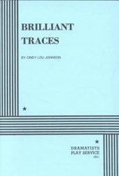 Brilliant Traces | Cindy L. Johnson |