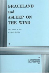 Graceland and Asleep on the Wind | Ellen Byron |